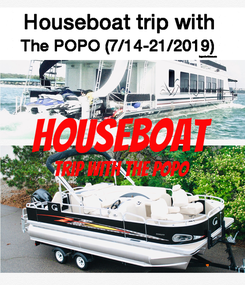 Poster:  Houseboat Trip with the POPO