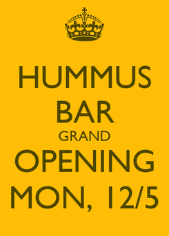 Poster: HUMMUS BAR GRAND OPENING MON, 12/5