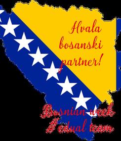 Poster:      Hvala  bosanski  partner!   Bosnian week  #edual team