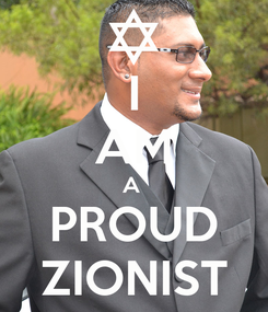 Poster: I AM A  PROUD ZIONIST