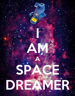 Poster: I AM A SPACE DREAMER