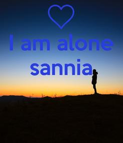 Poster: I am alone sannia