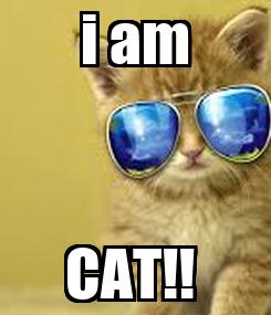 Poster: i am CAT!!