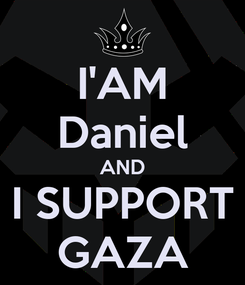 Poster: I'AM Daniel AND I SUPPORT GAZA