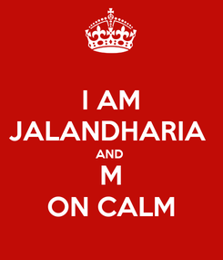 Poster: I AM JALANDHARIA  AND  M ON CALM