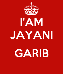 Poster: I'AM JAYANI  GARIB