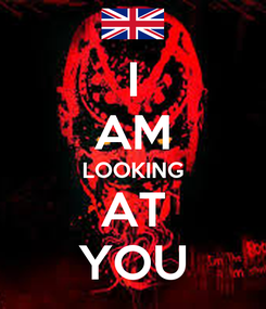 Poster: I AM LOOKING AT YOU