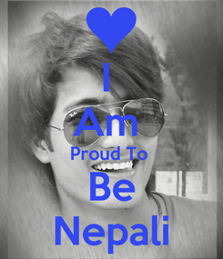 Poster: I  Am  Proud To  Be Nepali