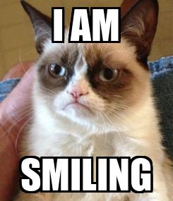Poster: I AM SMILING