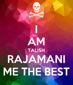 Poster: I AM TALISH RAJAMANI ME THE BEST