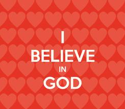 Poster: I BELIEVE IN GOD
