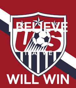 Poster: I BELIEVE  THAT WE  WILL WIN