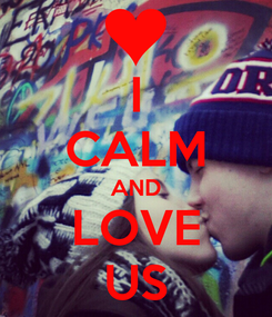 Poster: I CALM AND LOVE US