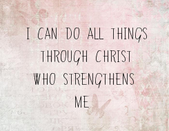 Poster: I CAN DO ALL THINGS   THROUGH CHRIST   WHO STRENGTHENS         ME