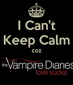 Poster: I Can't Keep Calm coz