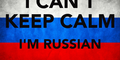 Poster: I CAN'T KEEP CALM I'M RUSSIAN