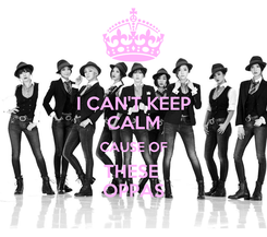 Poster: I CAN'T KEEP CALM CAUSE OF THESE  OPPAS