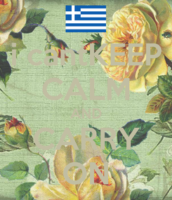 Poster: i cantKEEP CALM AND CARRY ON