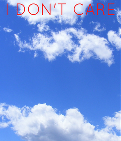 Poster: I DON'T CARE