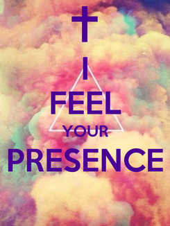 Poster: I FEEL YOUR PRESENCE