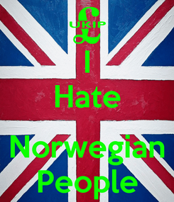 Poster: I Hate  Norwegian People