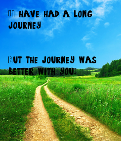 "Poster: ""I have had a long 