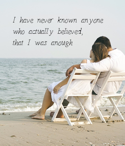 Poster: I have never known anyone