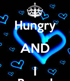 Poster: I Hungry AND I Bored