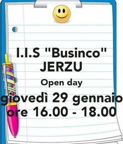 "Poster: I.I.S ""Businco"" JERZU Open day giovedì 29 gennaio ore 16.00 - 18.00"