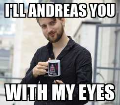 Poster: I'LL ANDREAS YOU WITH MY EYES