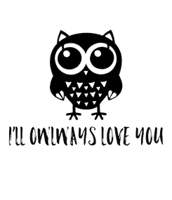 Poster: I'LL OWLWAYS LOVE YOU