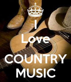 Poster: I Love  COUNTRY MUSIC