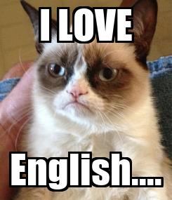 Poster: I LOVE English....