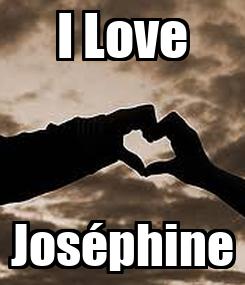 Poster: I Love Joséphine