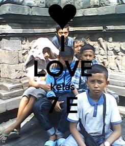 Poster: I LOVE kelas 7 E