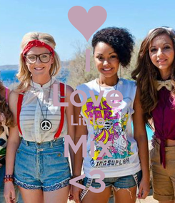 Poster: I Love Little Mix <3