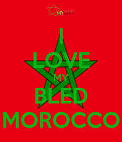 Poster: I LOVE MY BLED MOROCCO