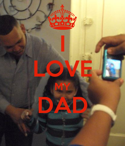 Poster: I LOVE MY DAD