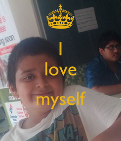 Poster: I love  myself