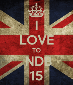 Poster: I LOVE TO  NDB 15