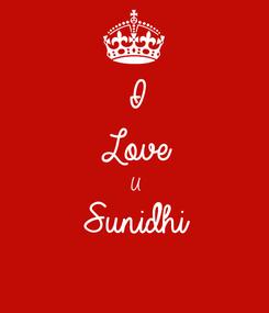Poster: I Love U Sunidhi