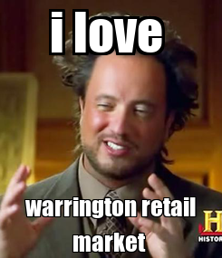Poster: i love  warrington retail market