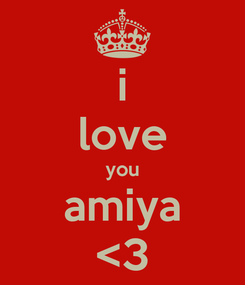 Poster: i love you amiya <3
