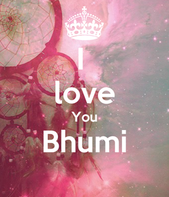Poster: I  love You Bhumi