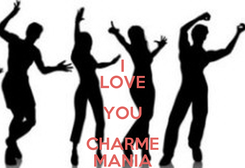 Poster: I LOVE YOU CHARME MANIA