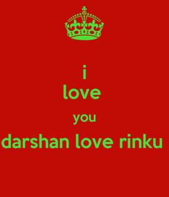 Poster: i love  you darshan love rinku