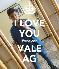 Poster: I LOVE YOU forever VALE AG