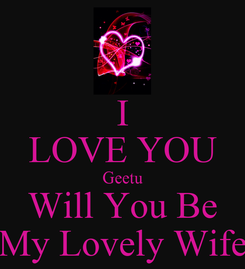 Poster: I LOVE YOU Geetu Will You Be My Lovely Wife