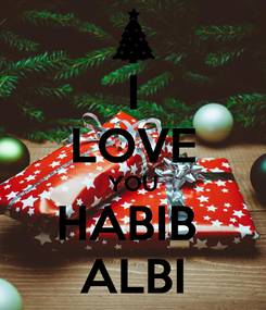 Poster: I LOVE YOU HABIB  ALBI