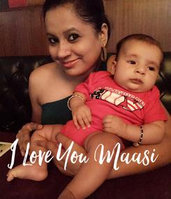 Poster:    I Love You Maasi